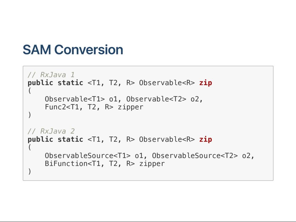 SAM C onversion / / R x J a v a 1 p u b l i c s...