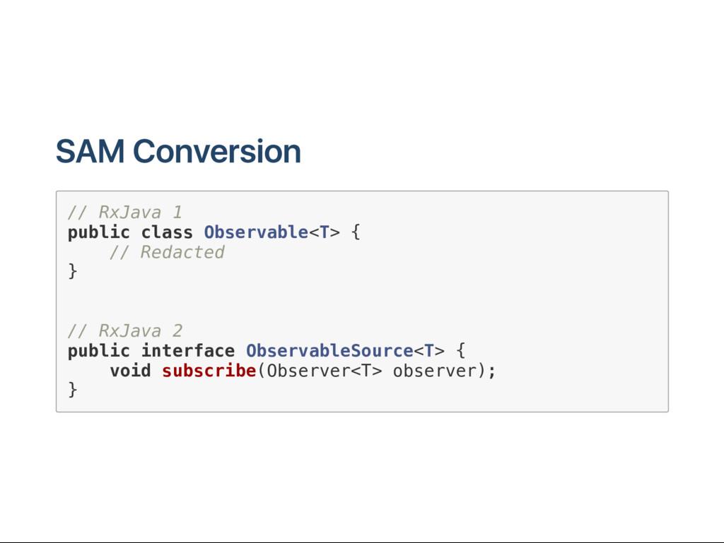 SAM C onversion / / R x J a v a 1 p u b l i c c...