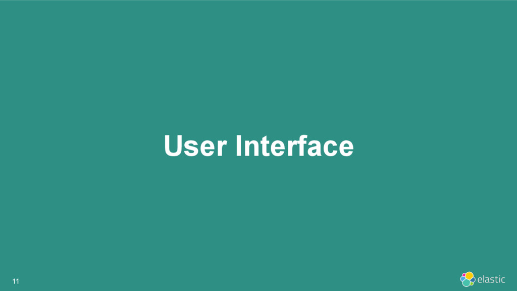 User Interface 11