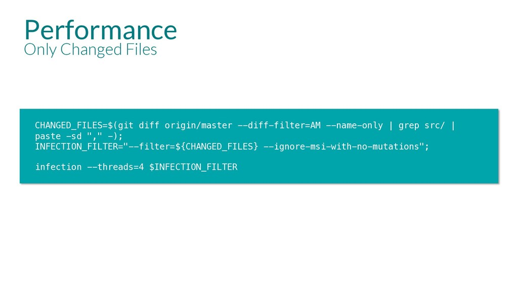 Performance Only Changed Files CHANGED_FILES=$(...