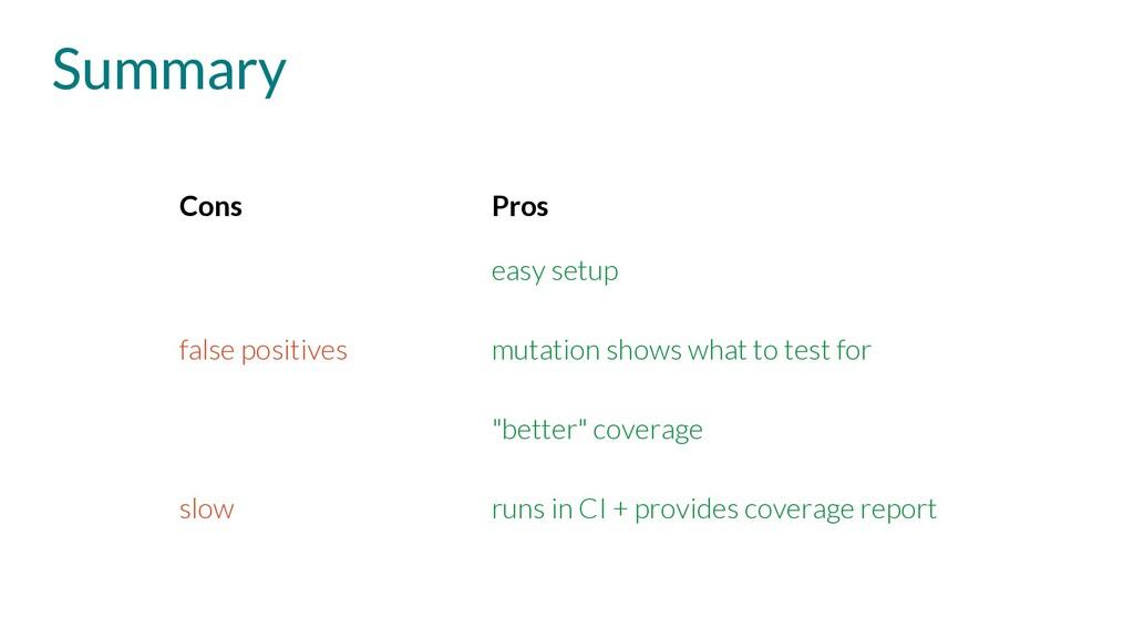 Summary Cons Pros easy setup false positives mu...