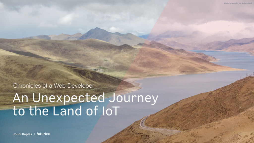 An Unexpected Journey to the Land of IoT Chroni...