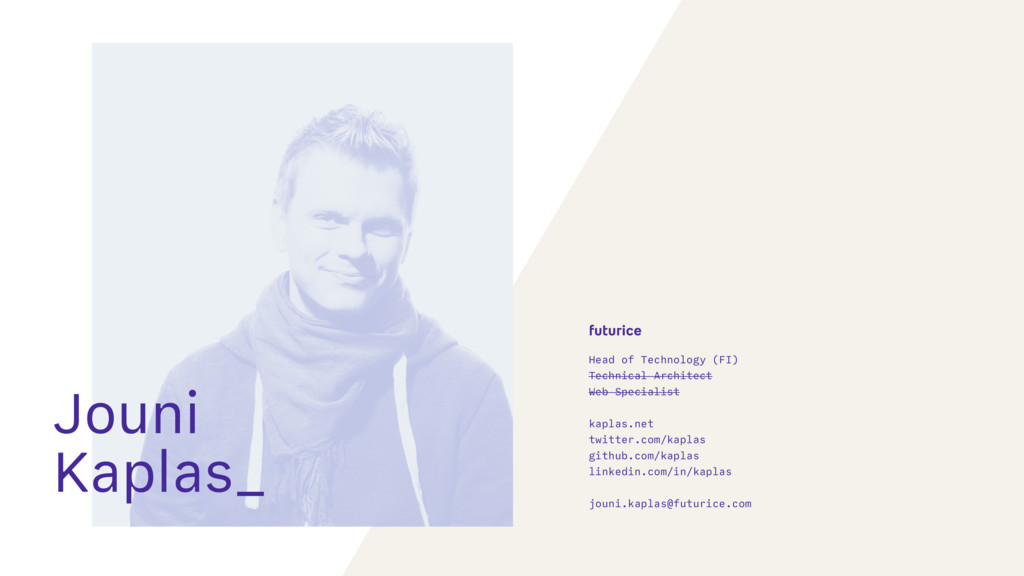 Jouni Kaplas_ Head of Technology (FI)