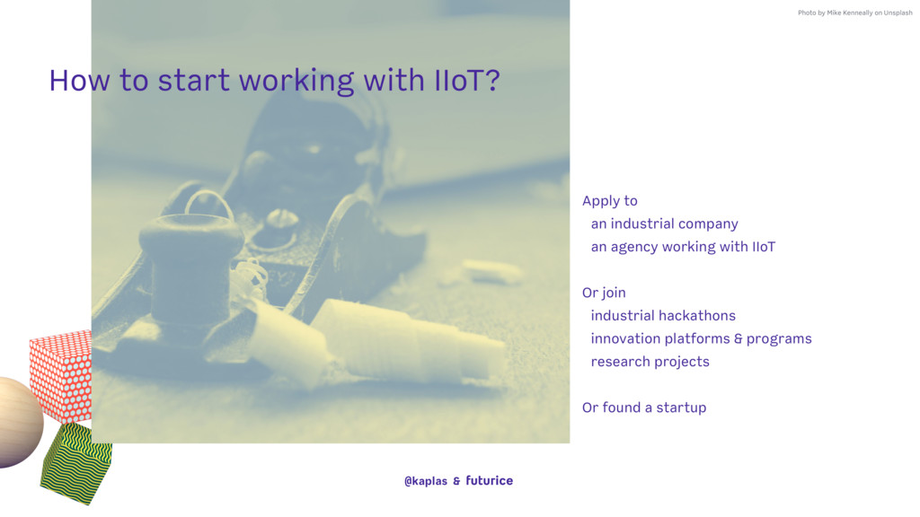 @kaplas & How to start working with IIoT? Photo...