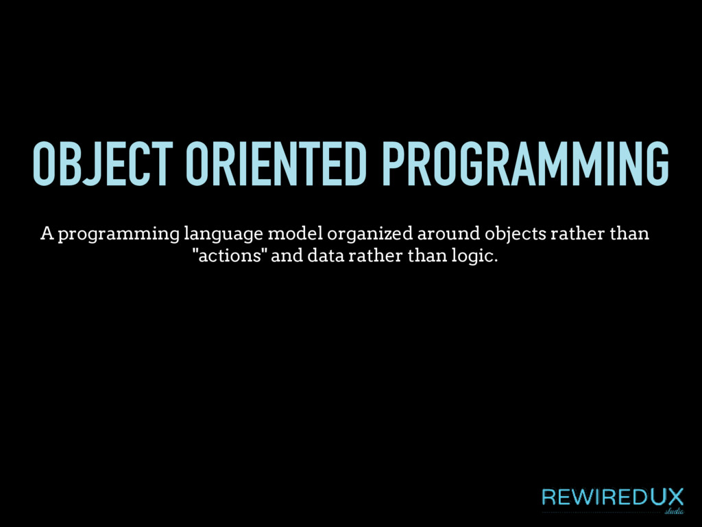 OBJECT ORIENTED PROGRAMMING A programming langu...