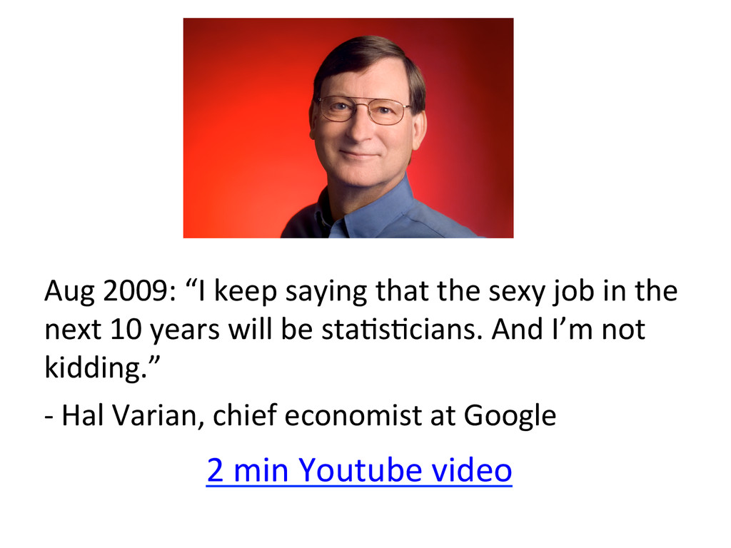 "Aug 2009: ""I keep saying that ..."