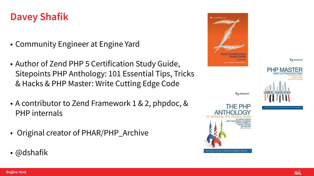 • Community Engineer at Engine Yard • Author of...
