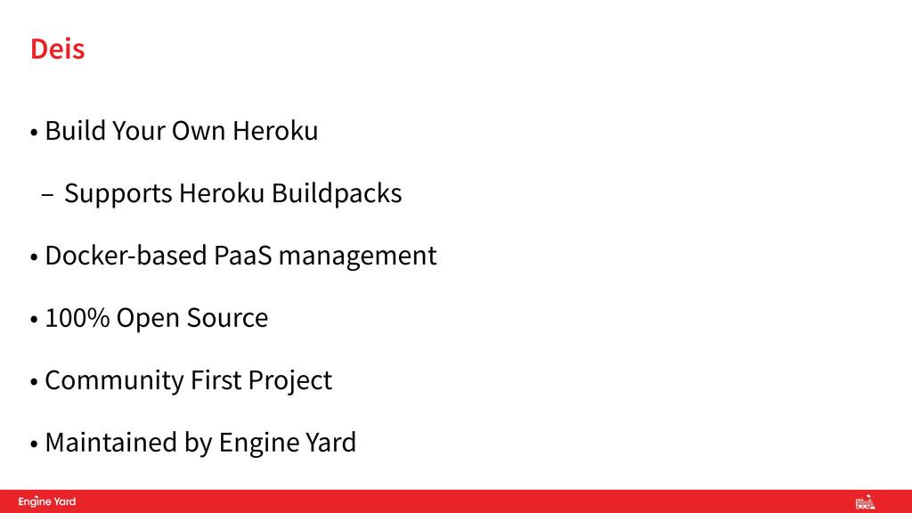 • Build Your Own Heroku – Supports Heroku Build...