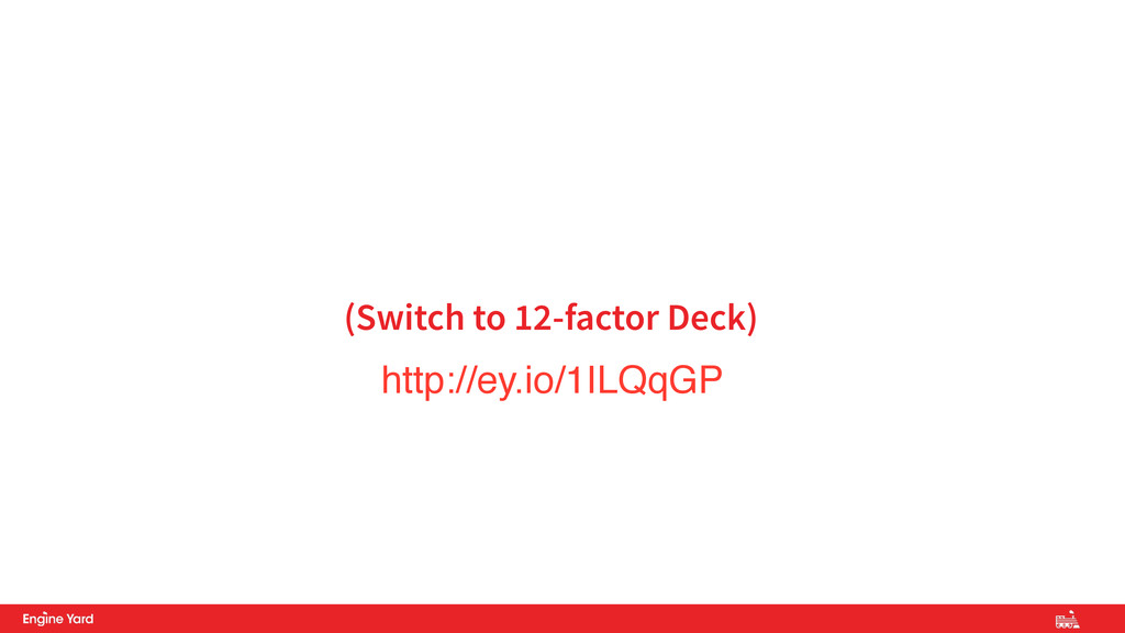 (Switch to 12-factor Deck) http://ey.io/1ILQqGP