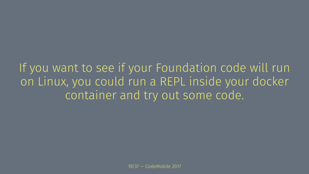 If you want to see if your Foundation code will...