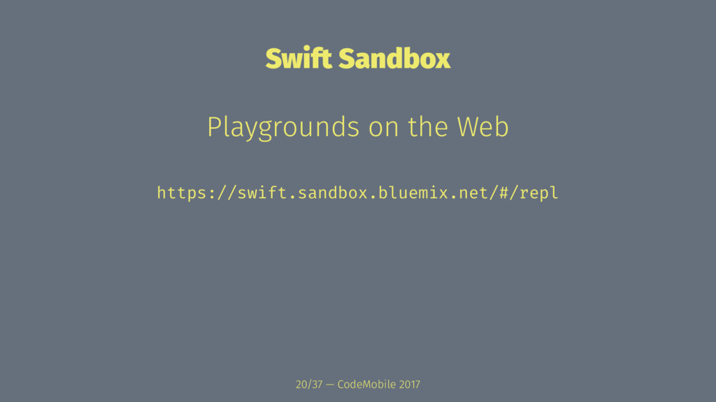 Swift Sandbox Playgrounds on the Web https://sw...
