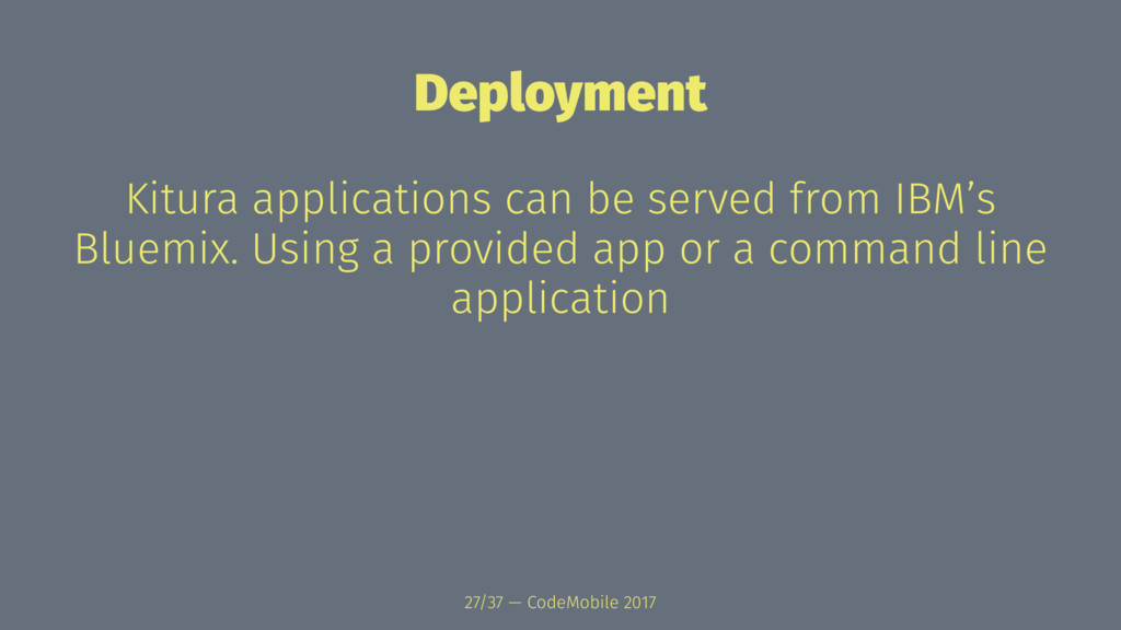 Deployment Kitura applications can be served fr...