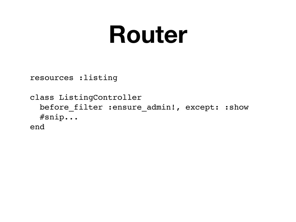 resources :listing class ListingController befo...
