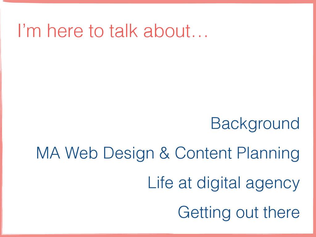 Background MA Web Design & Content Planning Lif...