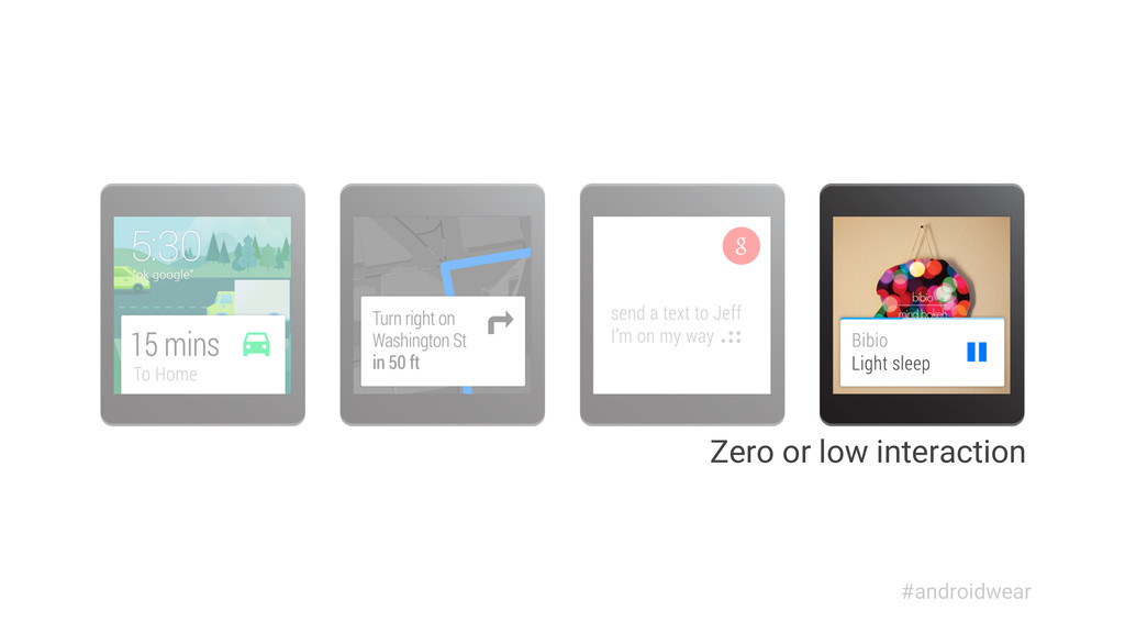 Zero or low interaction #androidwear
