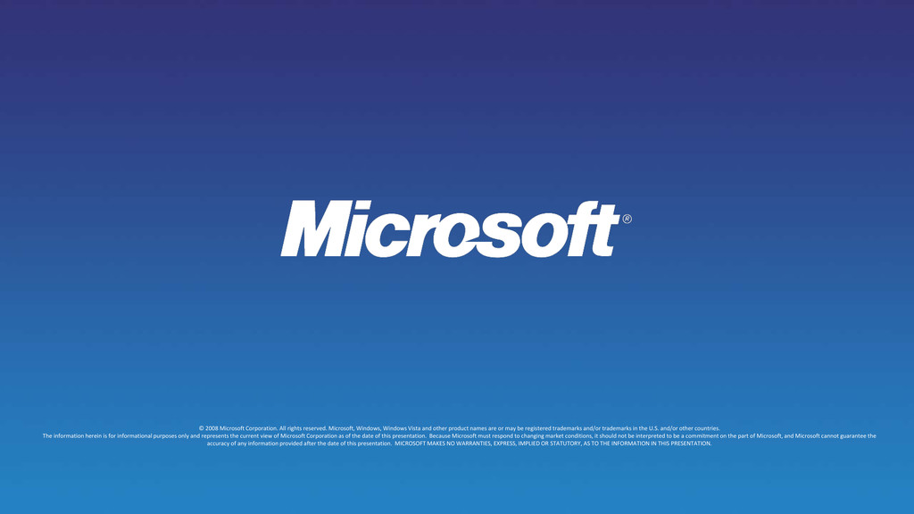 © 2008 Microsoft Corporation. All rights reserv...