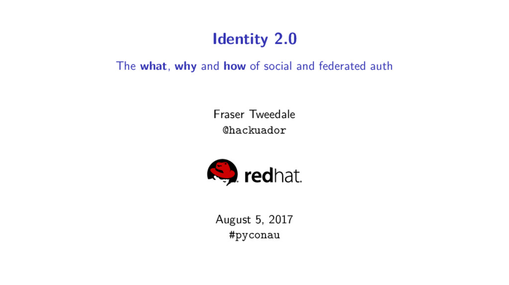 Identity 2.0 The what, why and how of social an...