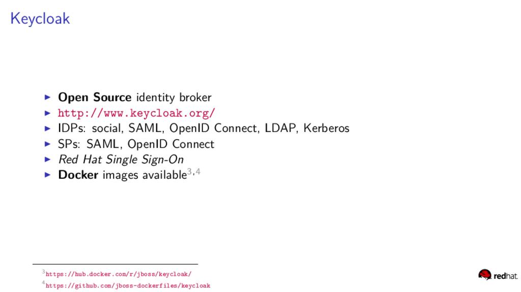 Keycloak Open Source identity broker http://www...