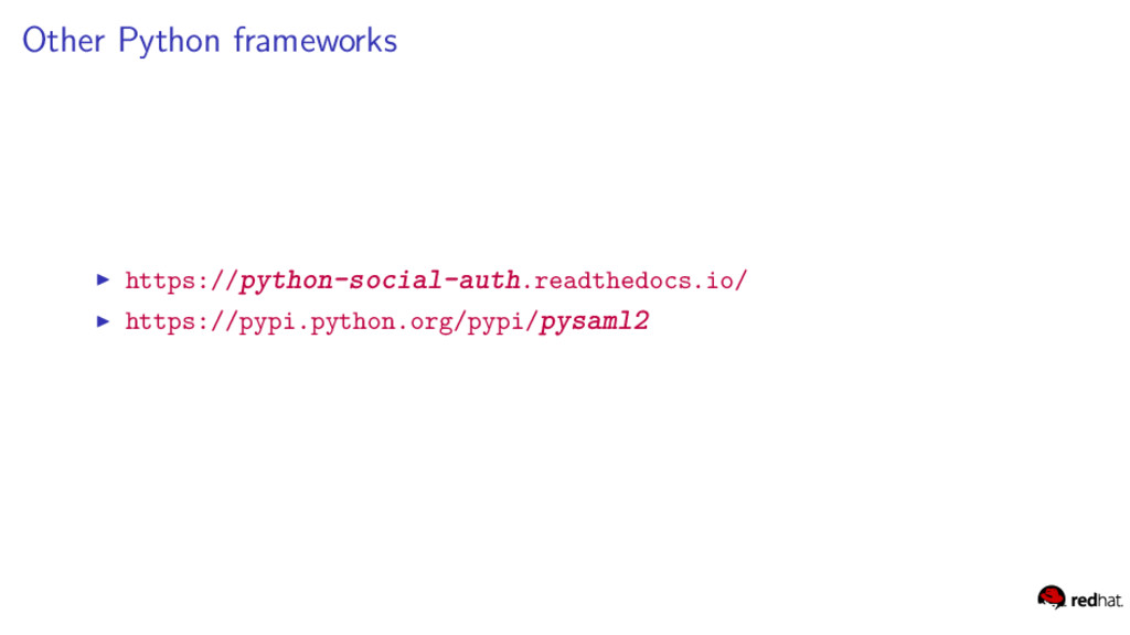 Other Python frameworks https://python-social-a...