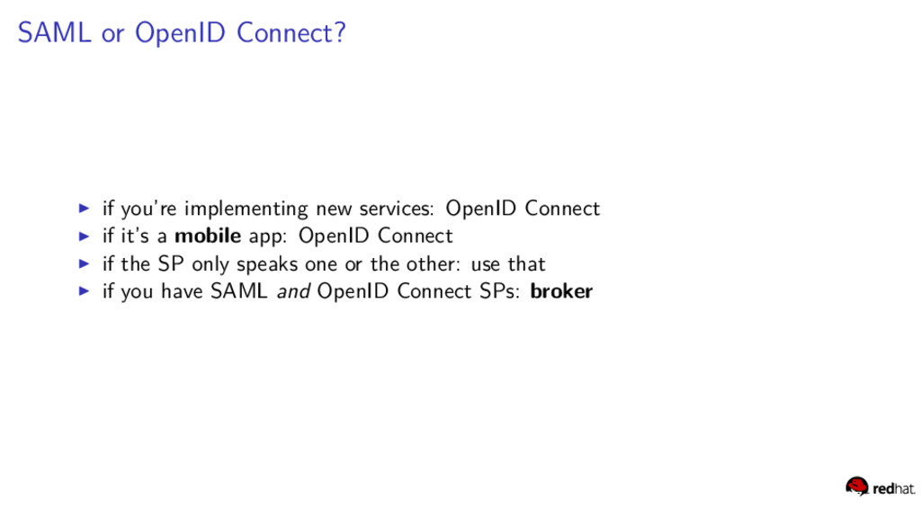 SAML or OpenID Connect? if you're implementing ...
