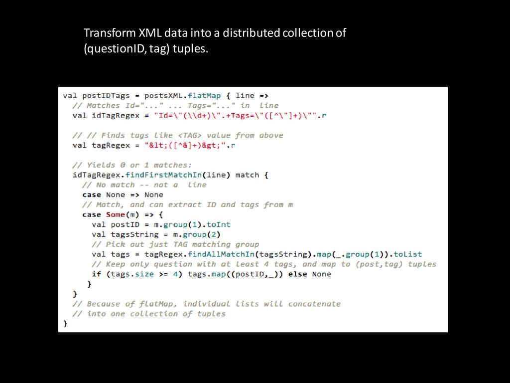 Transform XML data into a distributed collectio...