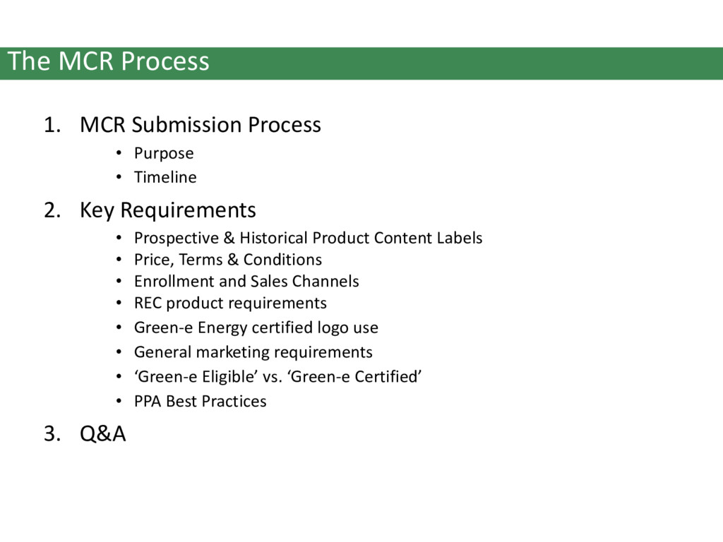 1. MCR Submission Process • Purpose • Timeline ...