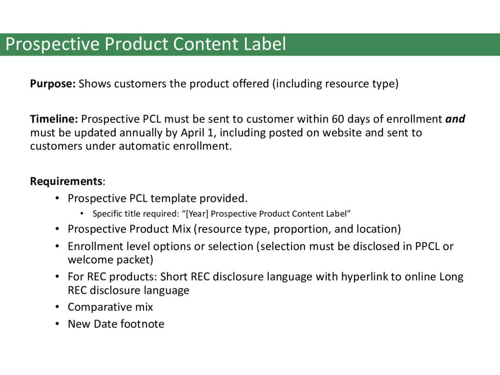 Prospective Product Content Label Purpose: Show...