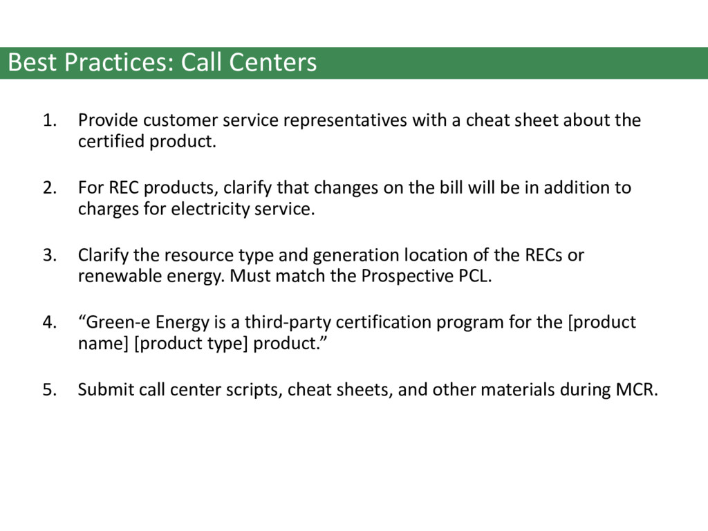 Best Practices: Call Centers 1. Provide custome...