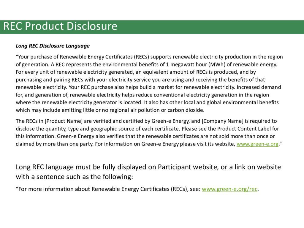 """Long REC Disclosure Language """"Your purchase of ..."""