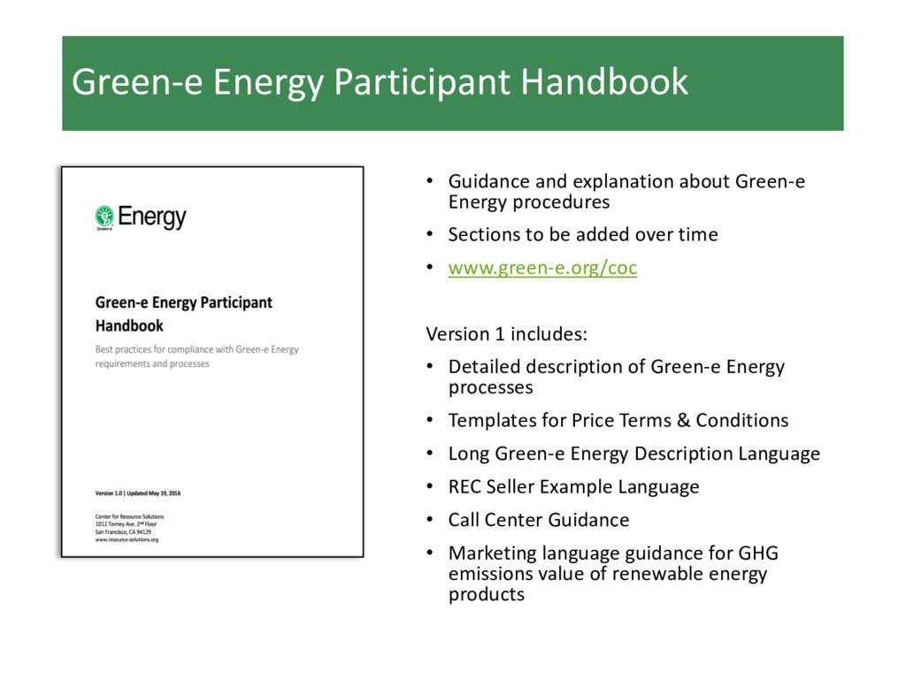 Green-e Energy Participant Handbook • Guidance ...