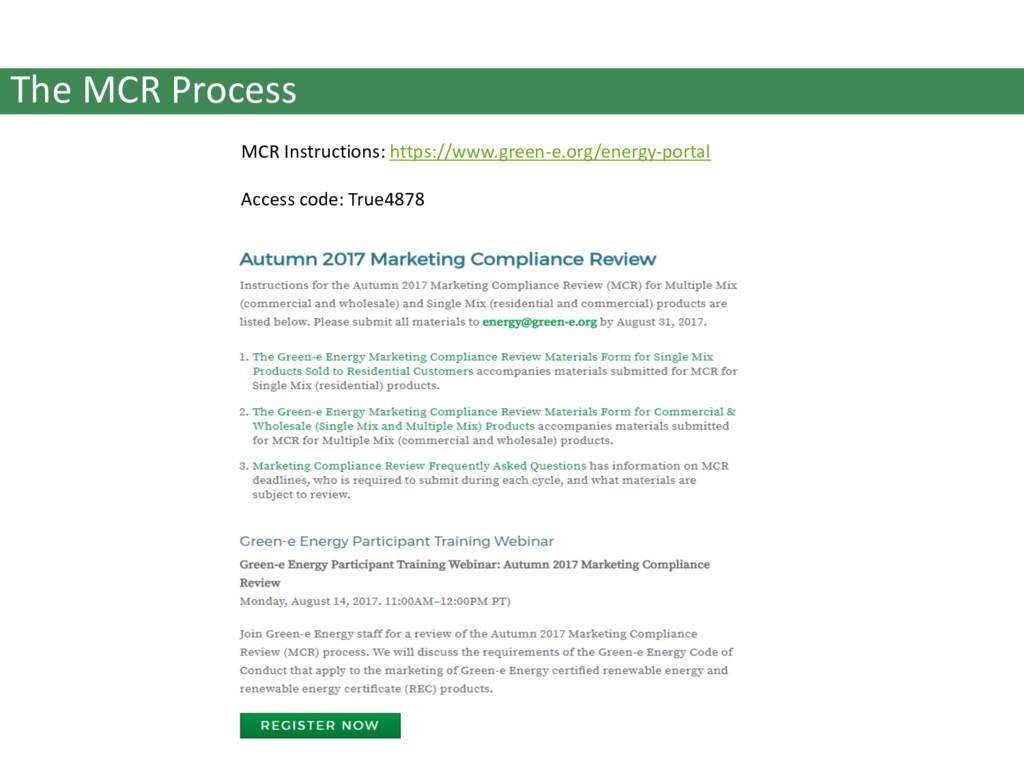 The MCR Process MCR Instructions: https://www.g...