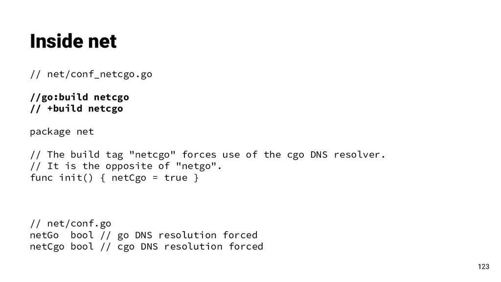 Inside net 123 // net/conf_netcgo.go //go:build...