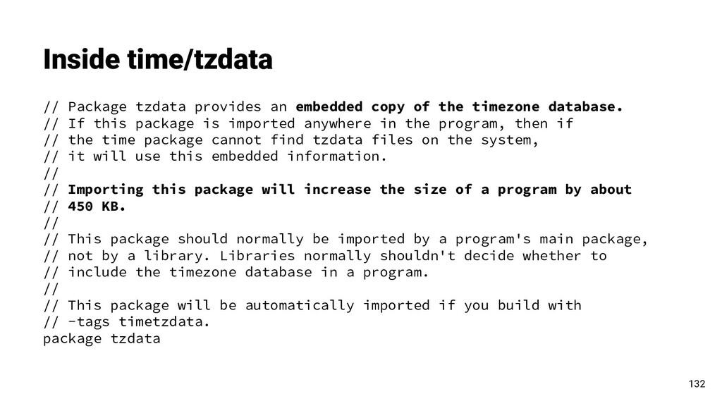 Inside time/tzdata 132 // Package tzdata provid...
