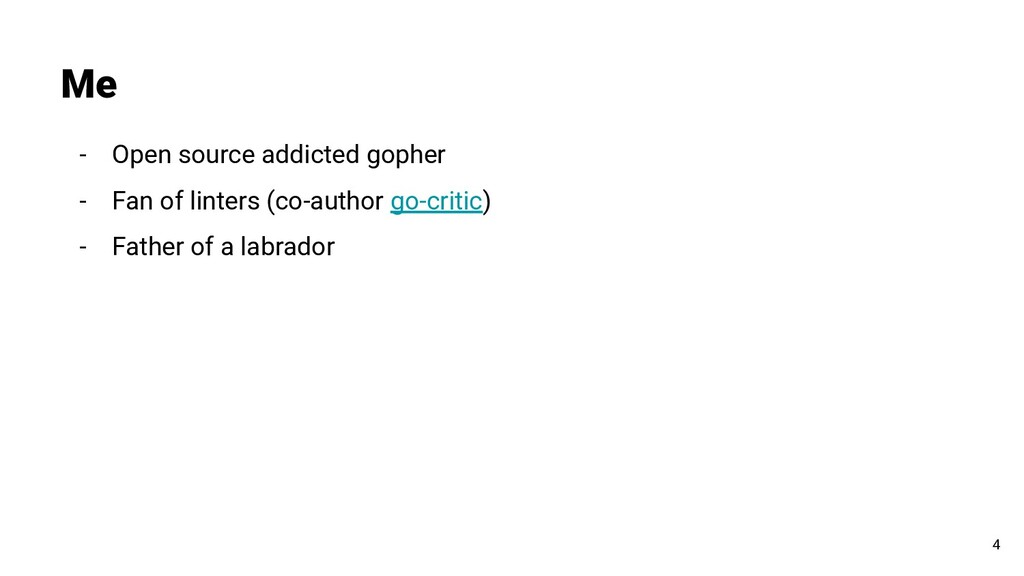 - Open source addicted gopher - Fan of linters ...