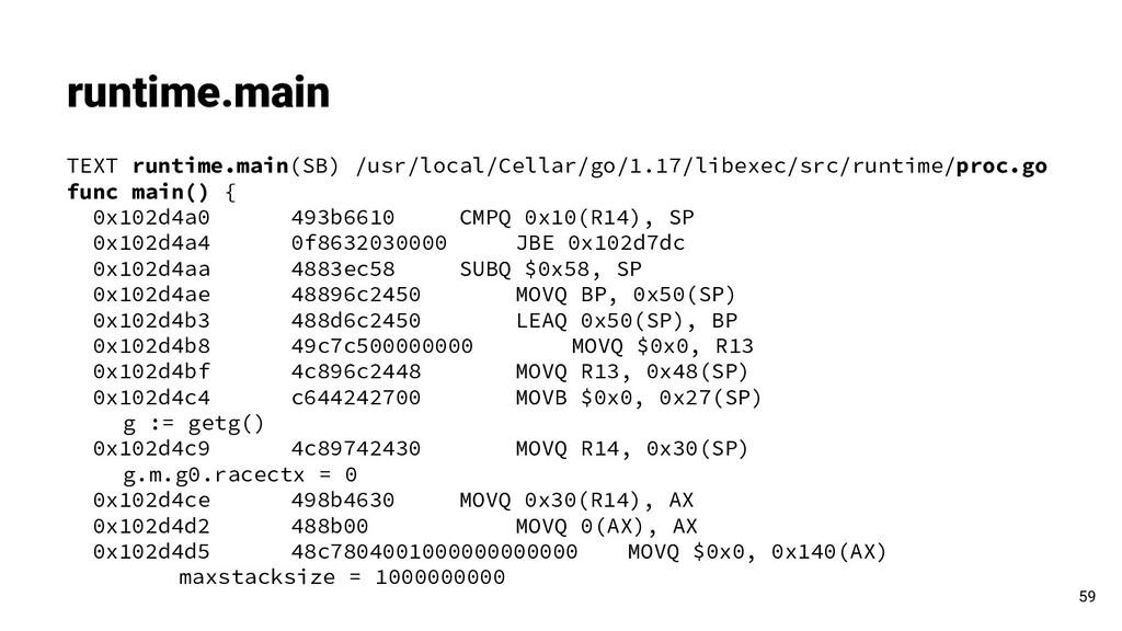 runtime.main TEXT runtime.main(SB) /usr/local/C...