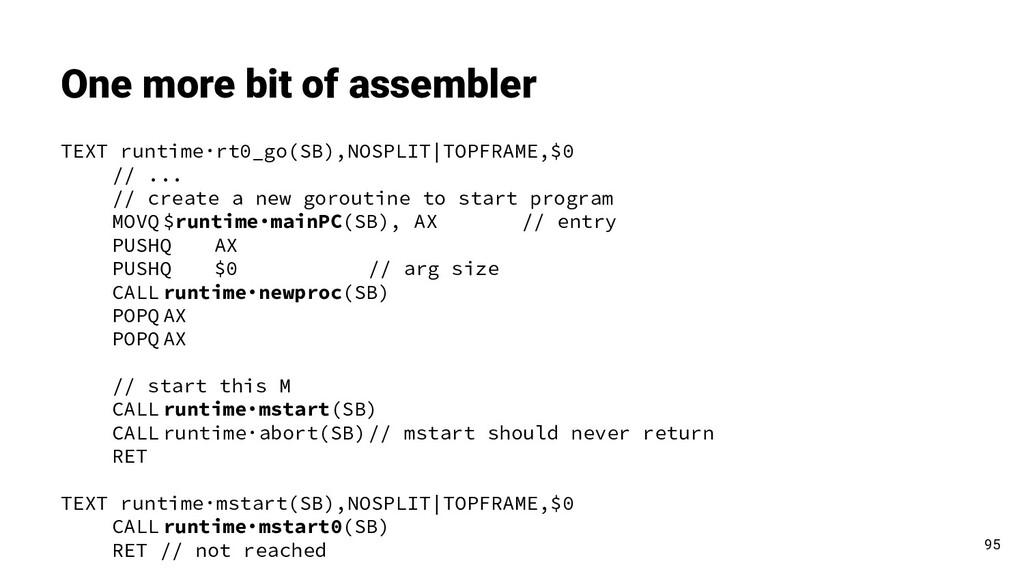 One more bit of assembler 95 TEXT runtime·rt0_g...