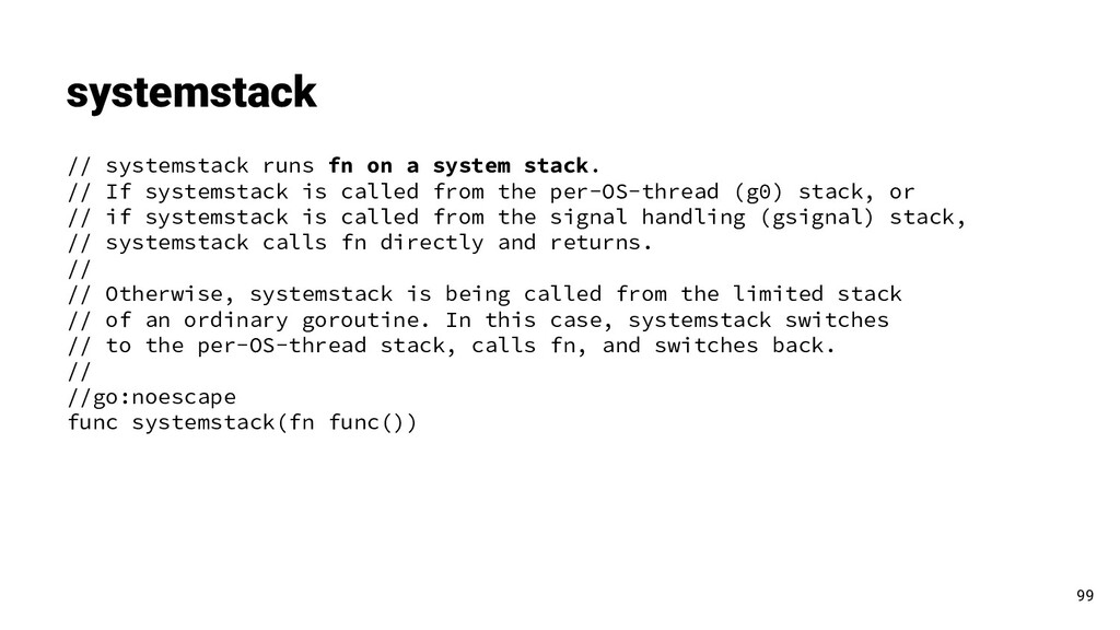 systemstack 99 // systemstack runs fn on a syst...