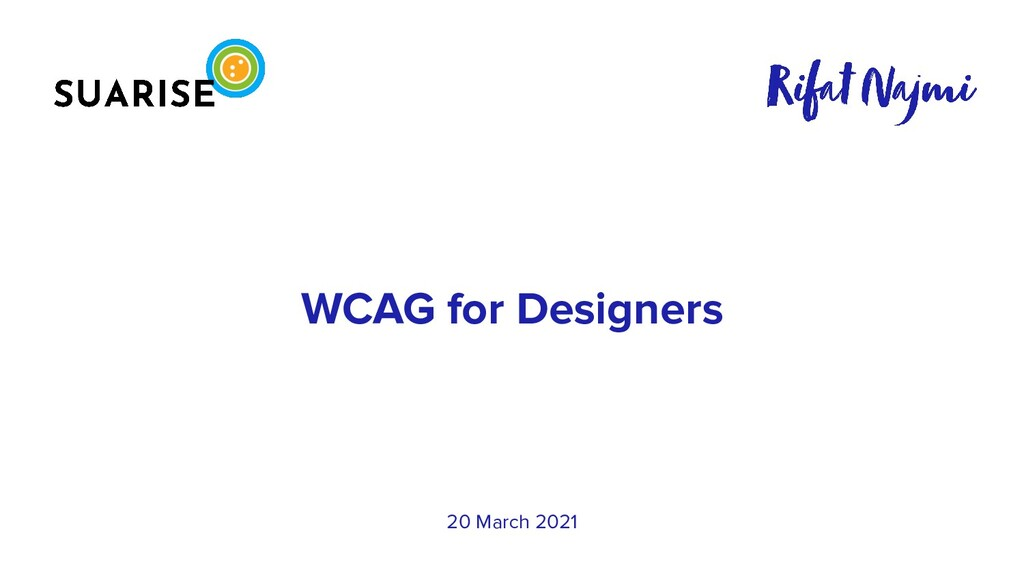 WCAG for Designers 20 March 2021