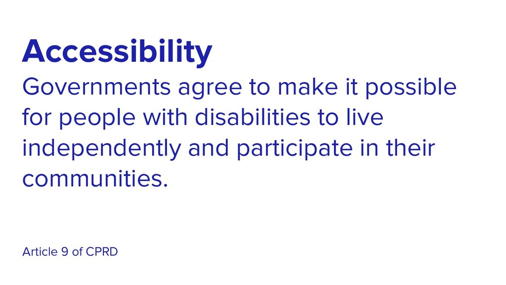 Accessibility Governments agree to make it poss...