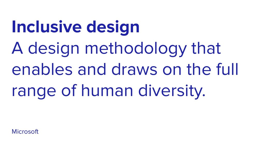 Inclusive design A design methodology that enab...
