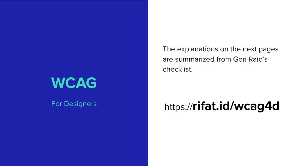 WCAG For Designers The explanations on the next...