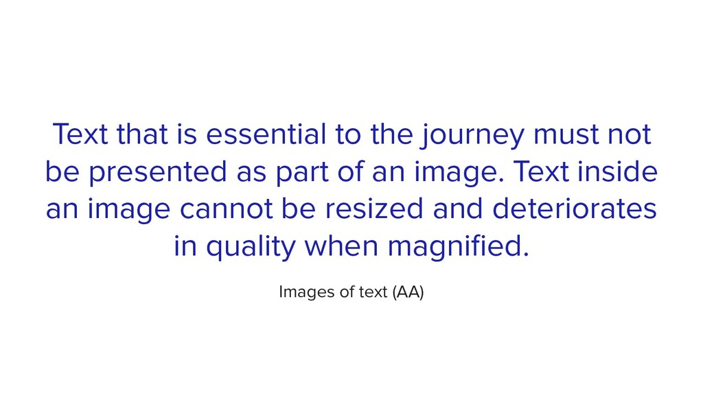 Text that is essential to the journey must not ...