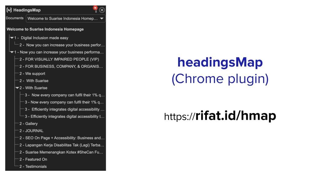 headingsMap (Chrome plugin) https://rifat.id/hm...