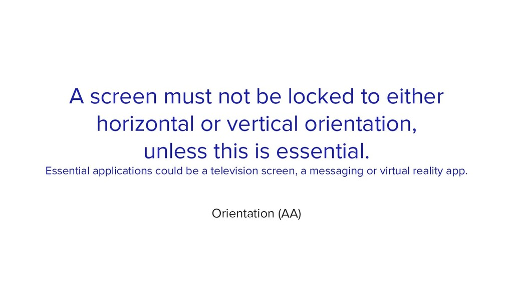 A screen must not be locked to either horizonta...