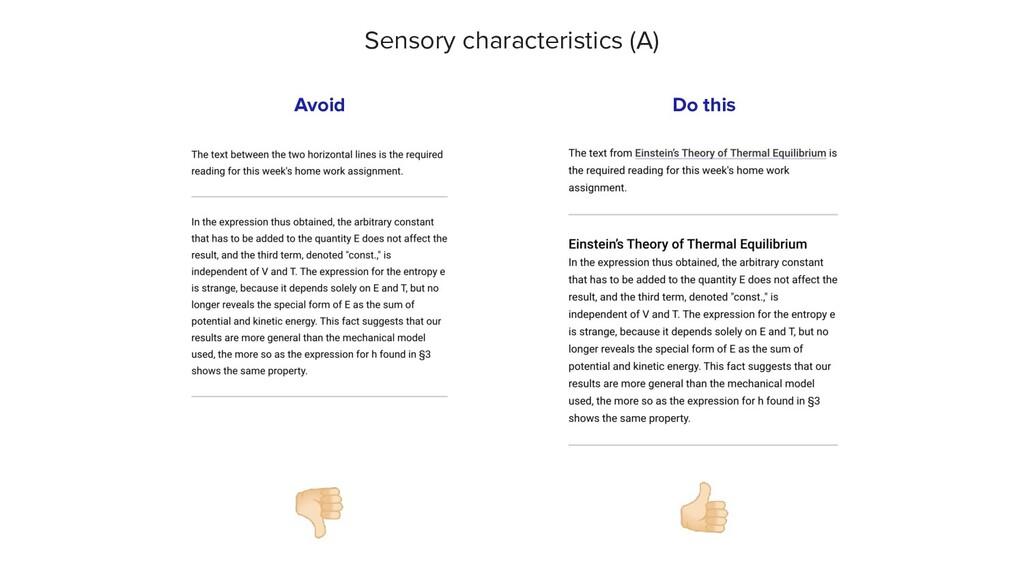👎🏻 Avoid Sensory characteristics (A) 👍🏻 Do this