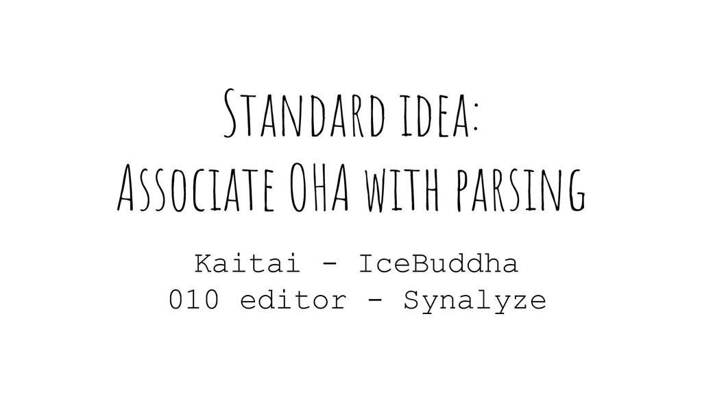 Standard idea: Associate OHA with parsing Kaita...