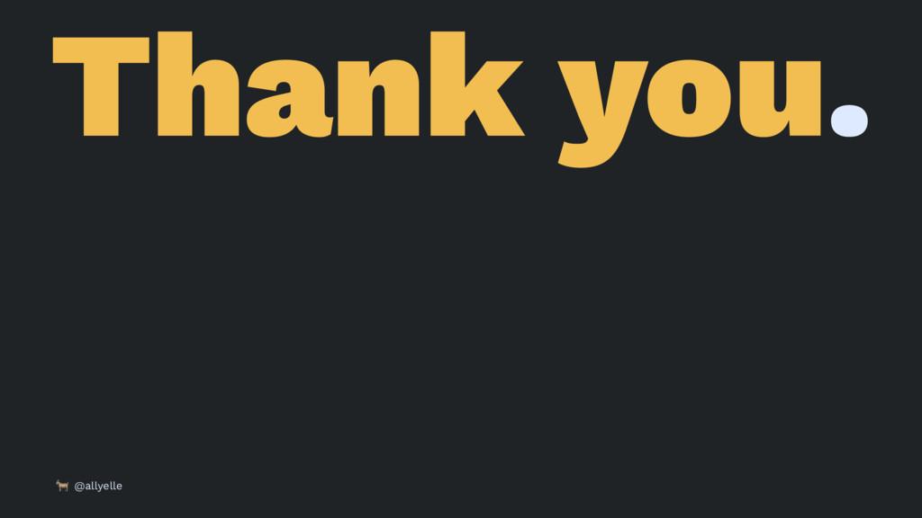 Thank you. ! @allyelle