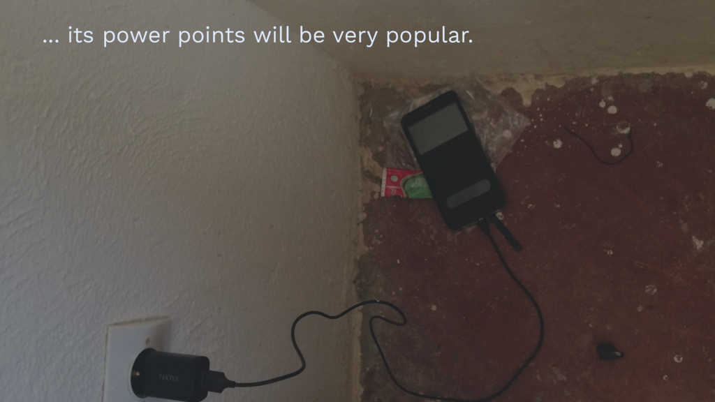 ... its power points will be very popular.