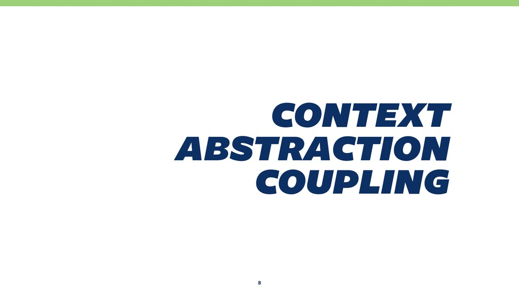 7 context abstraction coupling
