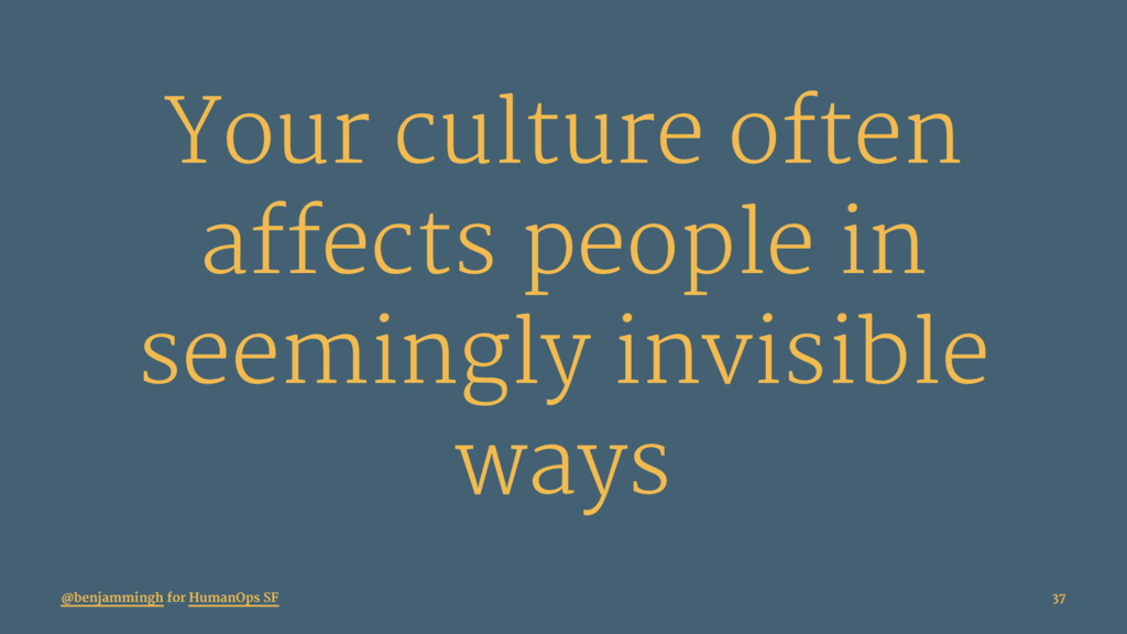 Your culture often affects people in seemingly ...